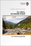 Cover-Bild zu Les alpes, un monde vivant von Rosenkranz, A.