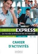 Cover-Bild zu Objectif Express 01. Cahier d'activités von Dubois, Anne-Lyse