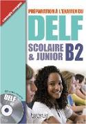 Cover-Bild zu DELF Scolaire & Junior B2. Livre + CD audio + Transcription + Corrigés von Hulin, Hélène
