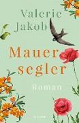 Cover-Bild zu Jakob, Valerie: Mauersegler (eBook)