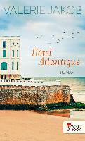 Cover-Bild zu Jakob, Valerie: Hôtel Atlantique (eBook)