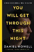 Cover-Bild zu You Will Get Through This Night von Howell, Daniel