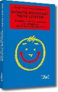 Cover-Bild zu Richtig motiviert mehr leisten (eBook) von Clapperton, Guy