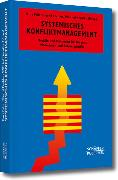 Cover-Bild zu Systemisches Konfliktmanagement (eBook) von Kerntke, Wilfried (Hrsg.)