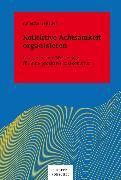 Cover-Bild zu Kollektive Achtsamkeit organisieren (eBook) von Gebauer, Annette