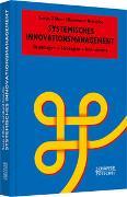 Cover-Bild zu Systemisches Innovationsmanagement von Zillner, Sonja
