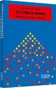 Cover-Bild zu Systemisch Führen von Orthey, Frank Michael