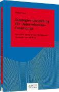 Cover-Bild zu Strategieentwicklung für Unternehmensfunktionen von Dietl, Walter