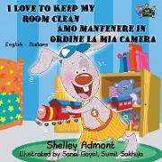 Cover-Bild zu I Love to Keep My Room Clean Amo mantenere in ordine la mia camera von Admont, Shelley