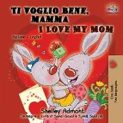 Cover-Bild zu Ti voglio bene, mamma I Love My Mom von Admont, Shelley