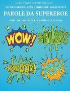 Cover-Bild zu Libro da colorare per bambini di 7+ anni (Parole da supereroe) von Bianchi, Gino