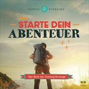 Cover-Bild zu Starte dein Abenteuer! - Für Jungs von Plessing, Daniel
