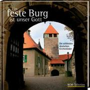 Cover-Bild zu Ein feste Burg ist unser Gott von Schnabel, Norbert (Hrsg.)