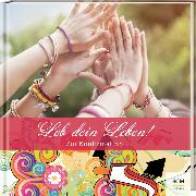 Cover-Bild zu Leb dein Leben! Für Mädchen von Zachmann, Doro