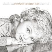 Cover-Bild zu Du machst mein Leben reich von Heide, Hannelore H