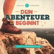 Cover-Bild zu Dein Abenteuer beginnt - Für Jungs von Plessing, Daniel