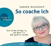 Cover-Bild zu So coache ich von Asgodom, Sabine