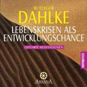 Cover-Bild zu Lebenskrisen als Entwicklungschance von Dahlke, Ruediger
