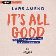 Cover-Bild zu It's All Good von Amend, Lars