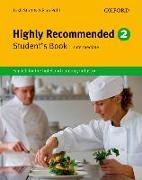 Cover-Bild zu Level 2: Highly Recommended 2: Student's Book - Highly Recommended. New Edition von Stott, Trish