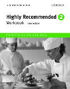 Cover-Bild zu Level 2: Highly Recommended 2: Workbook - Highly Recommended. New Edition von Stott, Trish