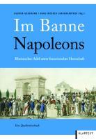Cover-Bild zu Im Banne Napoleons von Gersmann, Gudrun (Hrsg.)