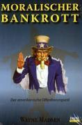 Cover-Bild zu Moralischer Bankrott von Madsen, Wayne