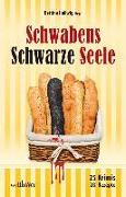 Cover-Bild zu Schwabens Schwarze Seele von Konstandin, Anita
