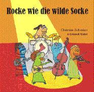 Cover-Bild zu Rocke wie die wilde Socke von Schenker, Christian