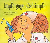 Cover-Bild zu Impfe gäge s'Schimpfe von Schenker, Christian