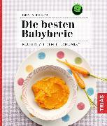 Cover-Bild zu Die besten Babybreie (eBook) von Rieber, Dunja