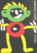 Cover-Bild zu I bi-n-e glaine Zottelbär von Erziehungsdepartement Basel-Stadt (Hrsg.)