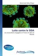 Cover-Bild zu Lutte contre le SIDA von Salvy, Anne-Luise (Hrsg.)
