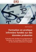 Cover-Bild zu Formation en pratique infirmière fondée sur des données probantes von Eva, Abad-Corpa