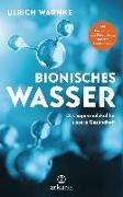 Cover-Bild zu Bionisches Wasser von Warnke, Ulrich