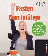 Cover-Bild zu Fasten für Berufstätige (eBook) von Moll, Ralf