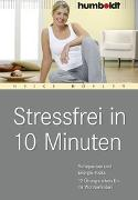 Cover-Bild zu Stressfrei in 10 Minuten von Höfler, Heike