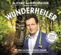 Cover-Bild zu Wunderheiler von Hirschhausen, Eckart von