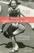 Cover-Bild zu Daniel, mein jüdischer Bruder von Voelk, Marianne J.