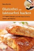 Cover-Bild zu Glutenfrei und laktosefrei backen von Kircher, Nora