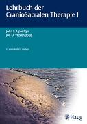 Cover-Bild zu Lehrbuch der CranioSacralen Therapie I von Upledger, John E.