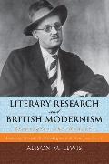 Cover-Bild zu Literary Research and British Modernism (eBook) von Lewis, Alison M.