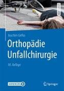 Cover-Bild zu Orthopädie Unfallchirurgie von Grifka, Joachim