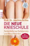 Cover-Bild zu Die neue Knieschule von Grifka, Joachim