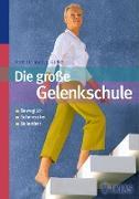 Cover-Bild zu Die große Gelenkschule (eBook) von Grifka, Joachim