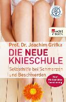 Cover-Bild zu Die neue Knieschule (eBook) von Grifka, Joachim