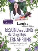 Cover-Bild zu Gesund und jung durch richtige Ernährung von Lumira