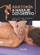 Cover-Bild zu Anatomía & masaje deportivo (eBook) von Esparda, Josep Mármol