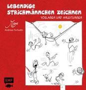 Cover-Bild zu Lebendige Strichmännchen zeichnen von Tschudin, Andreas