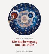 Cover-Bild zu Die Blutbewegung und das Herz von Husemann, Armin J.